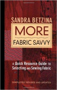 Image for MORE FABRIC SAVVY: A QUICK RESOURCE GUIDE TO SELECTING AND SEWING FABRIC