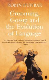 Image for GROOMING, GOSSIP AND THE EVOLUTION OF LANGUAGE