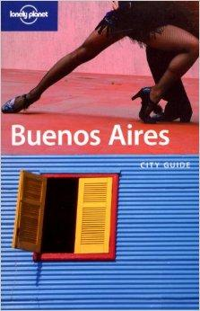 Image for LONELY PLANET BUENOS AIRES (CITY GUIDE)