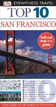 Image for SAN FRANCISCO (EYEWITNESS TOP 10 TRAVEL GUIDE)