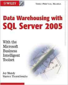Image for THE MICROSOFT DATA WAREHOUSE TOOLKIT: WITH SQL SERVER 2005 AND THE MICROS OFT BUSINESS INTELLIGENCE TOOLSET
