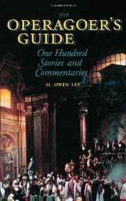 Image for THE OPERAGOER'S GUIDE: ONE HUNDRED STORIES AND COMMENTARIES (AMADEUS)