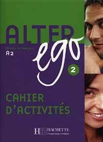 Image for ALTER EGO: METHODE DE FRANCAIS A2 (CAHIER D'ACTIVITES) (2)
