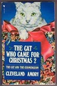 Image for THE CAT WHO CAME FOR CHRISTMAS 2: THE CAT AND THE CURMUDGEON