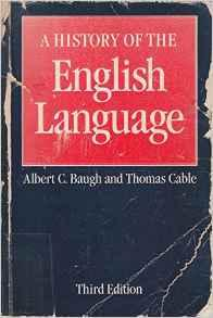 Image for A HISTORY OF THE ENGLISH LANGUAGE