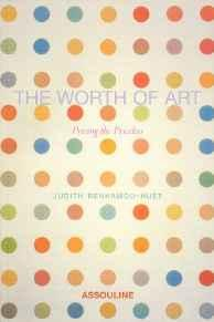 Image for THE WORTH OF ART: PRICING THE PRICELESS