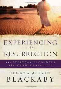 Image for EXPERIENCING THE RESURRECTION: THE EVERYDAY ENCOUNTER THAT CHANGES YOUR LIF E.