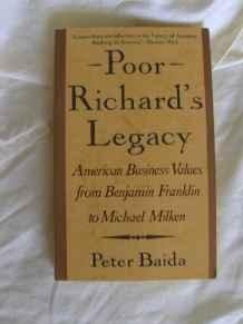 Image for POOR RICHARD'S LEGACY: AMERICAN BUSINESS VALUES FROM BENJAMIN FRANKLIN TO D ONALD TRUMP
