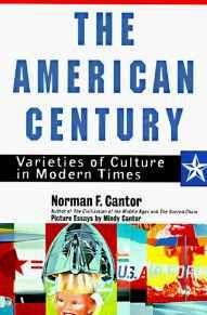 Image for THE AMERICAN CENTURY: VARIETIES OF CULTURE IN MODERN TIMES