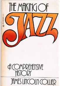 Image for THE MAKING OF JAZZ: A COMPREHENSIVE HISTORY