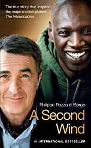 Image for A SECOND WIND: THE TRUE STORY THAT INSPIRED THE MOTION PICTURE THE INTOUCHA BLES