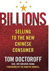 Image for BILLIONS: SELLING TO THE NEW CHINESE CONSUMER