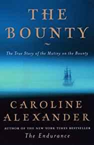 Image for THE BOUNTY: THE TRUE STORY OF THE MUTINY ON THE BOUNTY