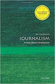 Image for JOURNALISM: A VERY SHORT INTRODUCTION (VERY SHORT INTRODUCTIONS)