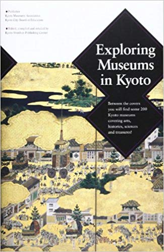 Image for EXPLORING MUSEUMS IN KYOTO