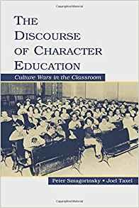 Image for THE DISCOURSE OF CHARACTER EDUCATION: CULTURE WARS IN THE CLASSROOM