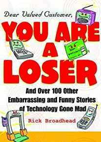Image for DEAR VALUED CUSTOMER: YOU ARE A LOSER
