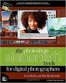 Image for THE PHOTOSHOP ELEMENTS 11 BOOK FOR DIGITAL PHOTOGRAPHERS (VOICES THAT MATTE R)