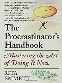 Image for THE PROCRASTINATOR'S HANDBOOK: MASTERING THE ART OF DOING IT NOW