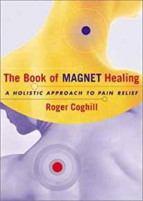 Image for THE BOOK OF MAGNET HEALING: A HOLISTIC APPROACH TO PAIN RELIEF