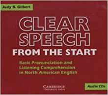 Image for CLEAR SPEECH FROM THE START AUDIO CDS: BASIC PRONUNCIATION AND LISTENING CO MPREHENSION IN NORTH AMERICAN ENGLISH