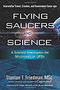 Image for FLYING SAUCERS AND SCIENCE: A SCIENTIST INVESTIGATES THE MYSTERIES OF UFOS: INTERSTELLAR TRAVEL, CRASHES, AND GOVERNMENT COVER-U