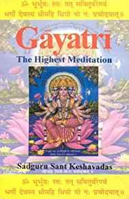 Image for GAYATRI: THE HIGHEST MEDITATION