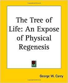 Image for THE TREE OF LIFE: AN EXPOSE OF PHYSICAL REGENESIS