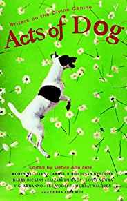 Image for ACTS OF DOG - WRITERS ON THE DIVINE CANINE