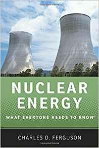 Image for NUCLEAR ENERGY: WHAT EVERYONE NEEDS TO KNOW