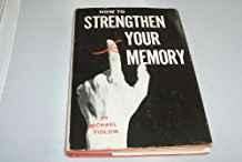 Image for HOW TO STRENGTHEN YOUR MEMORY