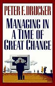 Image for MANAGING IN A TIME OF GREAT CHANGE
