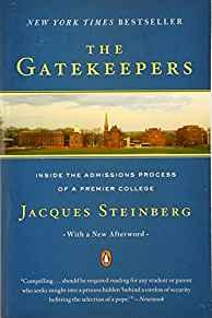 Image for THE GATEKEEPERS: INSIDE THE ADMISSIONS PROCESS OF A PREMIER COLLEGE