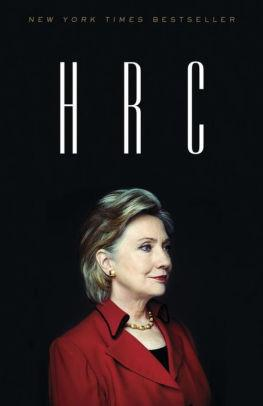 Image for HRC: STATE SECRETS AND THE REBIRTH OF HILLARY CLINTON