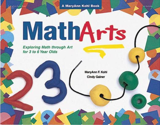 Image for MATHARTS: EXPLORING MATH THROUGH ART FOR 3 TO 6 YEAR OLDS