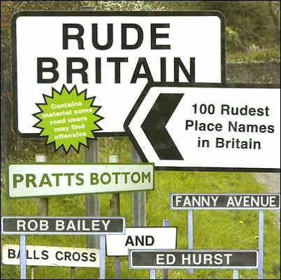 Image for RUDE BRITAIN: THE 100 RUDEST PLACE NAMES IN BRITAIN