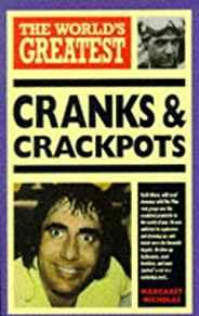 Image for THE WORLD'S GREATEST CRANKS AND CRACKPOTS