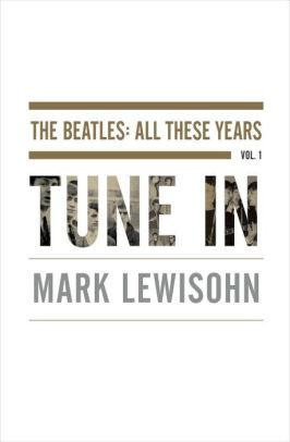 Image for TUNE IN: THE BEATLES: ALL THESE YEARS