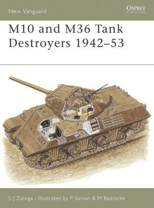 Image for M10 AND M36 TANK DESTROYERS 1942-53