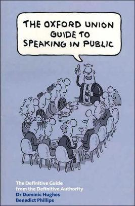 Image for OXFORD UNION GUIDE TO SPEAKING IN PUBLIC