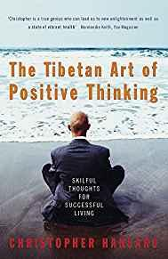 Image for THE TIBETAN ART OF POSITIVE THINKING: SKILFUL THOUGHTS FOR SUCCESSFUL LIVIN G.