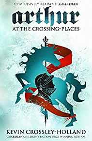 Image for ARTHUR: AT THE CROSSING PLACES: BOOK 2