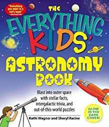 Image for THE EVERYTHING KIDS' ASTRONOMY BOOK: BLAST INTO OUTER SPACE WITH STELLAR FA CTS, INTERGALACTIC TRIVIA, AND OUT-OF-THIS-WORLD PUZZ