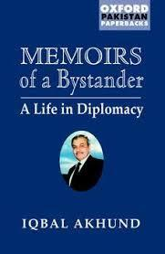 Image for MEMOIRS OF A BYSTANDER: A LIFE IN DIPLOMACY (OXFORD PAKISTAN PAPERBACKS)
