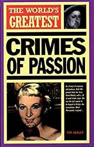 Image for WORLD'S GREATEST CRIMES OF PASSION