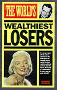Image for THE WORLD'S WEALTHIEST LOSERS (WORLD'S GREATEST)