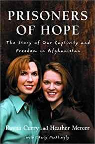Image for PRISONERS OF HOPE: THE STORY OF OUR CAPTIVITY AND ESCAPE IN AFGHANISTAN