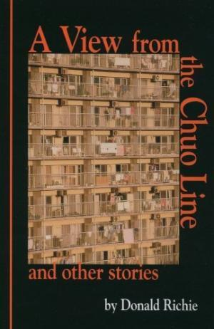 Image for VIEW FROM THE CHUO LINE AND OTHER STORIES