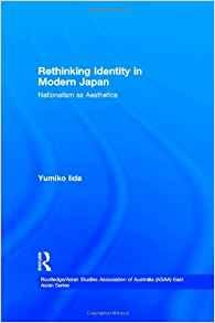 Image for RETHINKING IDENTITY IN MODERN JAPAN: NATIONALISM AS AESTHETICS (ROUTLEDGE/A SIAN STUDIES ASSOCIATION OF AUSTRALIA