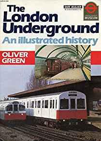 Image for THE LONDON UNDERGROUND: AN ILLUSTRATED HISTORY